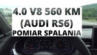 Audi RS6 Avant 4.0 V8 560 KM - pomiar spalania