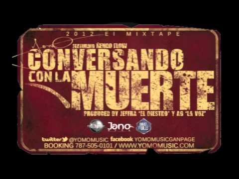 Yomo feat. Ñengo Flow - Conversando Con La Muerte (Prod. By Jeffra & AG La Voz) (2012 El Mixtape)