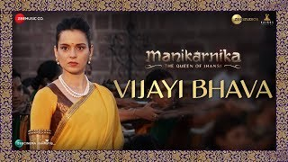 Vijayi Bhava | Manikarnika