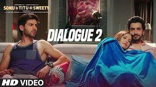 Sonu Ke Titu Ki Sweety (Dialogue Promo 2)