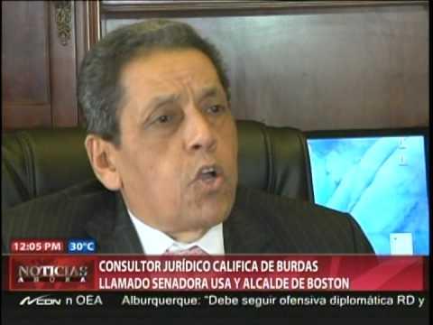 Consultor Jurídico califica de burdas mentiras llamado senadora USA y alcalde de Boston