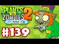 Plants vs. Zombies 2: It's About Time - Gameplay Walkthrough Part 139 - St. Paddy's Day Party (iOS)