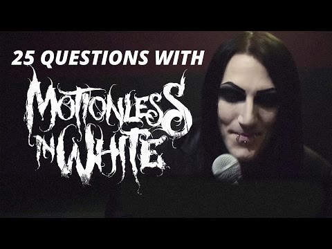25 Questions with Motionless In White