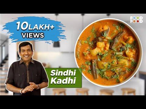 Sindhi Kadhi - Sanjeev Kapoor's Kitchen - UCthIcpK06l9bhi9ISgreocw