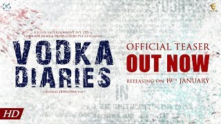 Vodka Diaries | Official Teaser