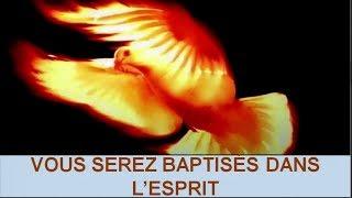 Vous serez baptisés dans l'Esprit