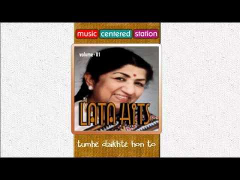 tumhe daikhte hon to lata mangeshkar hits vol - 1