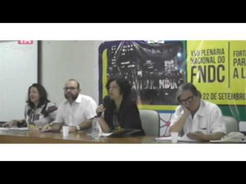 XVII Plenária FNDC - 1ª parte