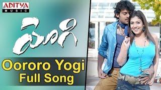 Oororo Yogi Full Song -  Yogi