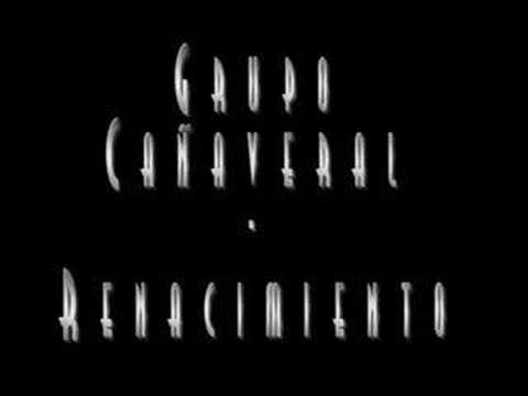 Grupo Cañaveral - Renacimiento