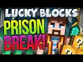Minecraft - Lucky Block Special - Prison Break (Finale!)
