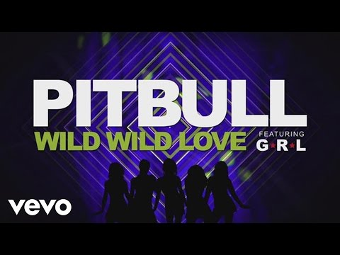 Wild Wild Love (Video Lirik) [Feat. G.R.L.]