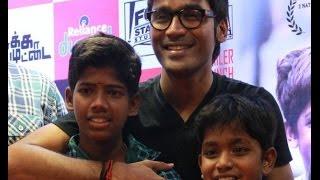 Trailer Launch : 'Kaaka Muttai' My childhood memories with Selvaraghavan: Dhanush
