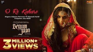 O Re Kaharo - Begum Jaan