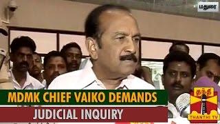 Watch Vaiko Demands Judicial Inquiry on Gandhian Sasi Perumal's Death - Thanthi tv News 01/Aug/2015 online