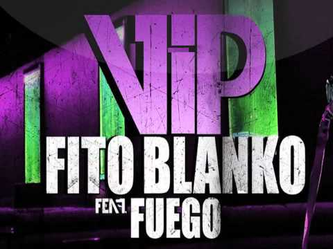 Fito Blanko Feat Fuego - V.I.P (Prod. by SENSEI)