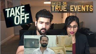 Take Off Trailer Reaction | Parvathy | Kunchacko Boban | Fahadh Fazil | Asif Ali