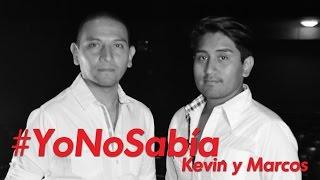 #YoNoSabía con Kevin, Marcos y Gente Positiva