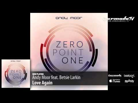 Andy Moor & Betsie Larkin - Love Again (Zero Point One album preview)