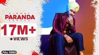 PARANDA  HIMMAT SANDHU  DESI CREW  FOLK RAKAAT  New Punjabi Song 2019