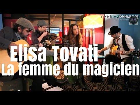 Elisa Tovati - La femme du magicien