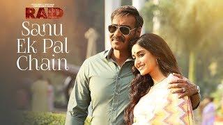 Sanu Ek Pal Chain Video | Raid