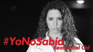 #YoNoSabía con Beatriz del Cid y Gente Positiva