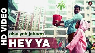 Hey Ya Song - Aisa Yeh Jahaan