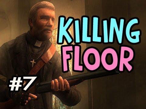 Killing Floor Ep.7 Cheeky Dosh Tales w/Nova Xcal Sp00n & DeeJay