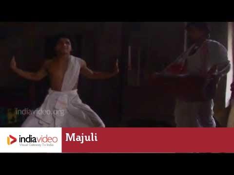 Majuli - the Cradle of Assamese Culture