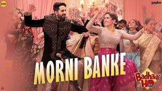 Morni Banke Video | Badhaai Ho
