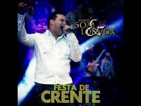 Pode Chorar - Banda Som e Louvor - CD Festa De Crente 2012