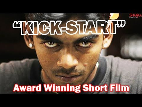 'KICK START' Award Winning Short Film