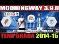 FIFA 14 + Moddingway 4.9.0 Update Tutorial Instalación + Links Descarga