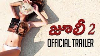 Julie 2 - Telugu Trailer   Pahlaj Nihalani   Raai Laxmi   Ravi Kishen   Deepak Shivdasani