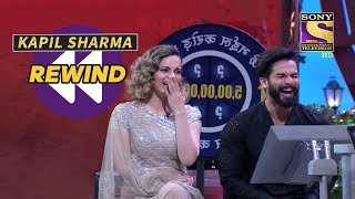 Kangana And Shahid Lose Their Control  The Kapil Sharma Show  SET India Rewind