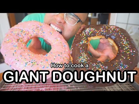 How to cook a GIANT DONUT