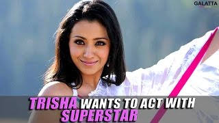 Trisha Wants To Act With Superstar Kollywood News 22-08-2016 online Trisha Wants To Act With Superstar Red Pix TV Kollywood News