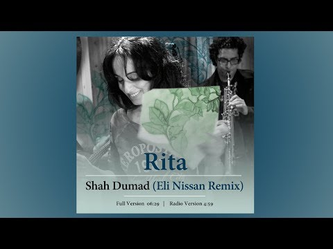 Rita - Shah Dumad ( Eli Nissan Official Remix 2011 - Radio Version )