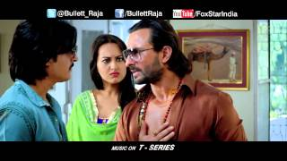 Bullett Raja : Bullett Raja Ki Goli ! | Saif Ali Khan , Sonakshi Sinha