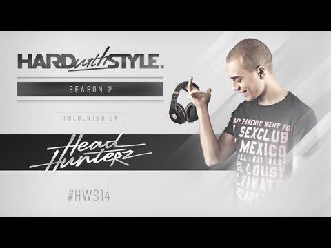 Episode #14 - Headhunterz - Hard With Style