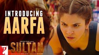 Sultan Teaser 2 - Introducing Aarfa