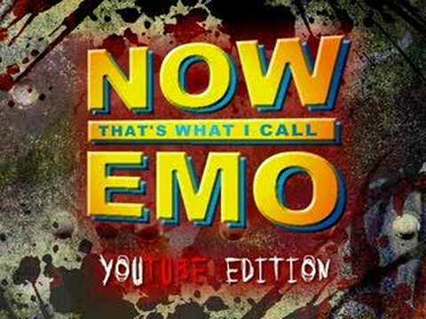 Now That-s What I Call Emo : YouTube Edition (another emo video)