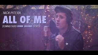 John Legend - All of Me - Nick Pitera DOWNSTAIRS (low) cover