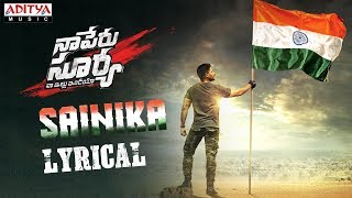 Sainika Lyrical | Naa Peru Surya Naa illu India Songs