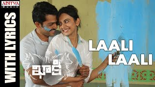 Laali Laali Song With Lyrics || Khakee