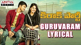 Guruvaram Lyrical | Kirrak Party