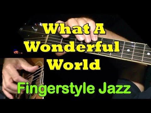 What a Wonderful World - fingerstyle guitar arrangement by Nicola Mandorino