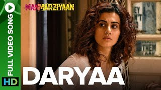 Daryaa Full Video Song | Manmarziyaan