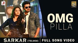 OMG Pilla Song Video | Sarkar